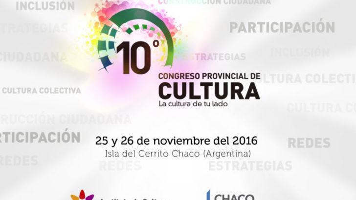 """Bajo el lema """"La cultura de tu lado"""", se viene el 10° Congreso Provincial de Cultura"""