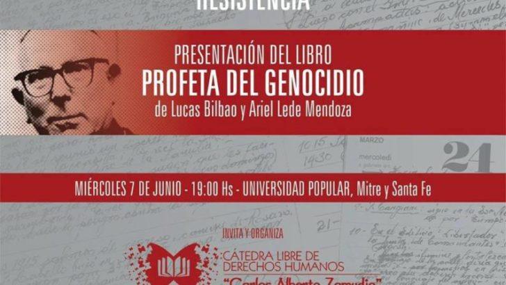 """Invitan a la presentación del libro """"Profeta del Genocidio"""""""
