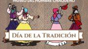 El Museo del Hombre Chaqueño festejará el Día de la Tradición y su 28º aniversario