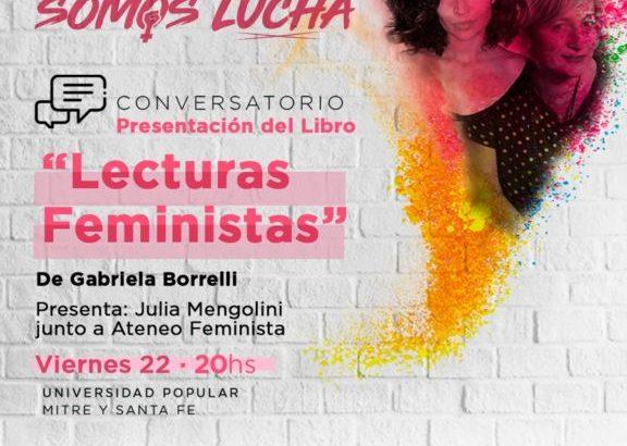 Este viernes, Lecturas Feministas con Gabriela Borreli y Julia Mengolini