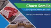 El 29 de marzo vence el plazo para participar del primer concurso de proyectos 2019 de Chaco Semilla