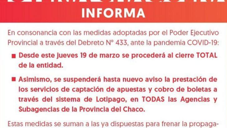 Desde este jueves, Lotería dispuso el cierre total de las agencias y subagencias de la provincia