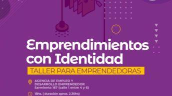 Mes de géneros: Emprendete llega a Sáenz Peña el próximo sábado