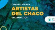 Artistas del Chaco en 2 minutos