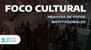 Muestra virtual Foco Cultural