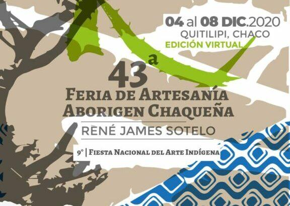Comienza la edición virtual de la 43ª Feria de Artesanía Aborigen Chaqueña René James Sotelo