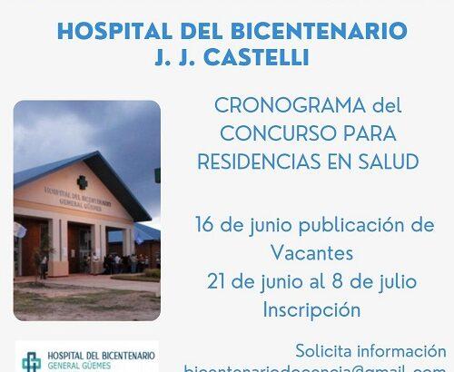 Juan José Castelli: Nación aprobó la incorporación del Hospital del Bicentenario, como sede de nuevas Residencias Medicas 2021