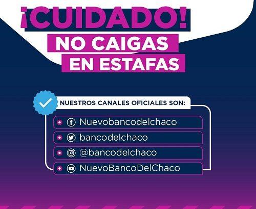 El Nuevo Banco del Chaco informa los canales oficiales para prevenir estafas