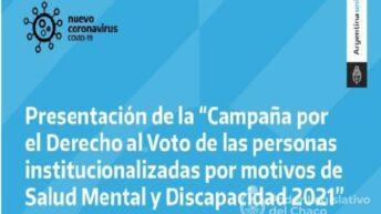 La Legislatura adhirió a la campaña para garantizar el derecho al voto de personas con discapacidad y con motivos de salud mental