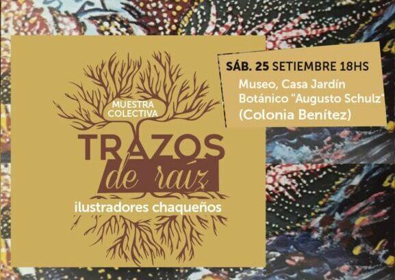 Trazos de Raíz en el Museo Casa Jardín Botánico de Colonia Benítez