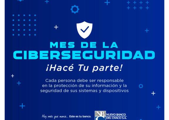 El Nuevo Banco del Chaco inició una campaña de difusión y promoción de buenas prácticas de seguridad