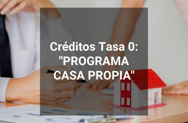 Se encuentra habilitada la inscripcióna los créditos hipotecarios «Casa Propia»